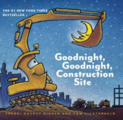Goodnight, Goodnight, Construction Site (Hardcover)(Sherri Duskey Rinker)
