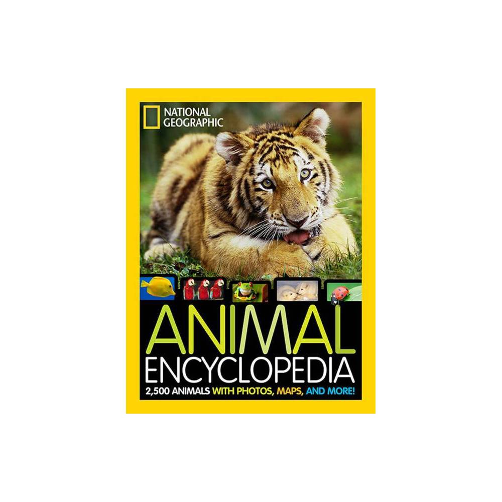 National Geographic Animal Encyclopedia - by Lucy Spelman (Hardcover) Reviews