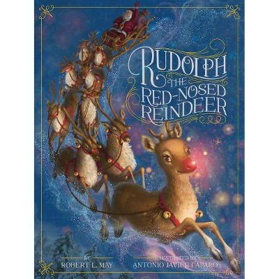 Rudolph the Red-Nosed Reindeer (Anniversary) (Hardcover) by Robert L. May