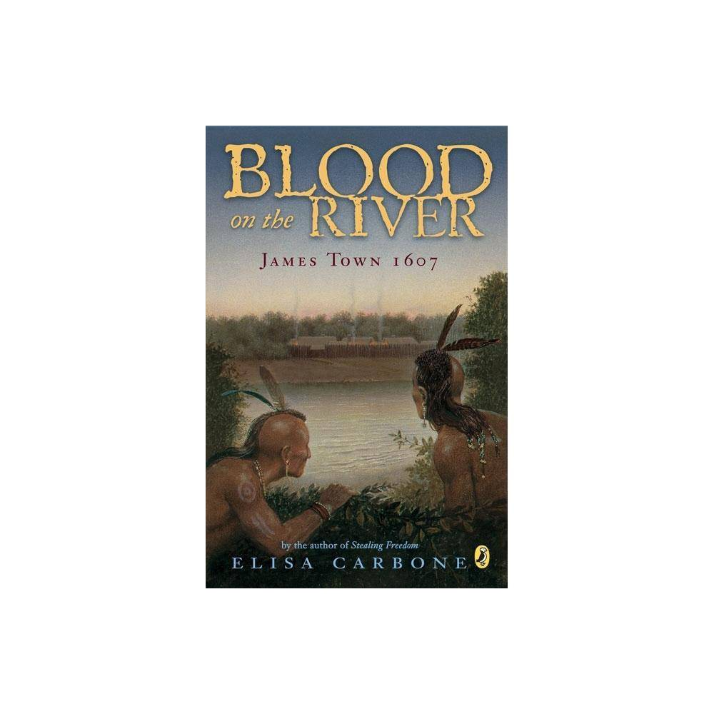 Blood On The River By Elisa Carbone Paperback