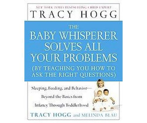 Baby Whisperer Solves All Your Problems : Sleeping, Feeding, And Behavior--beyond the Basics from - image 1 of 1