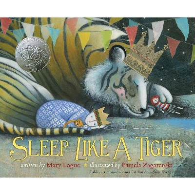 Sleep Like a Tiger - (Caldecott Medal - Honors Winning Title(s)) by  Mary Logue (Hardcover)