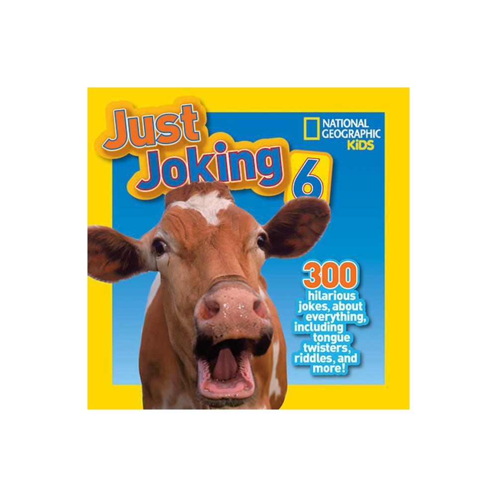 National Geographic Kids Just Joking 6 Paperback