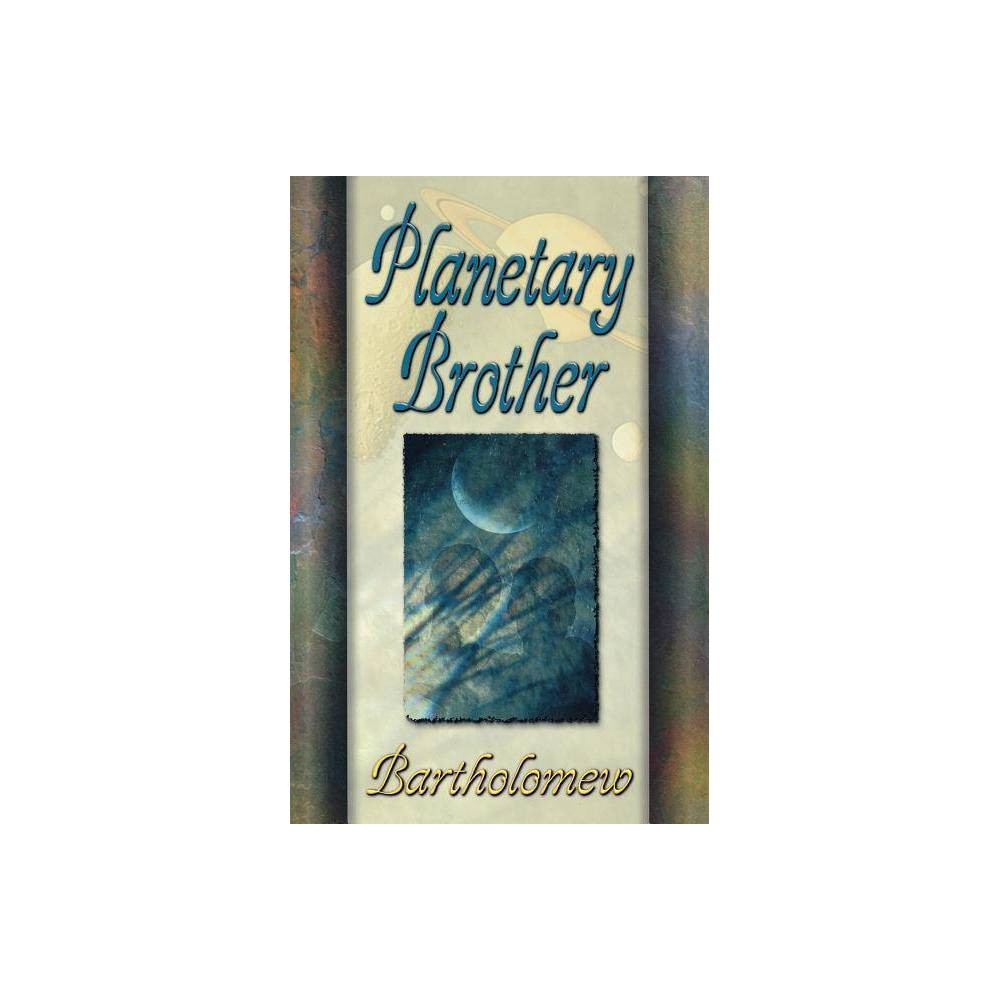 Planetary Brother 2nd Edition Paperback