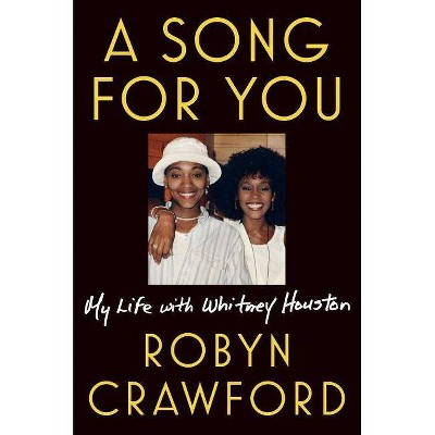 A Song for You - by Robyn Crawford