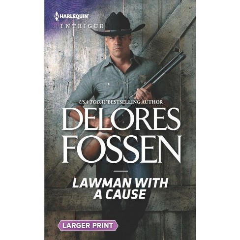 the texas lawman s last st and fossen delores