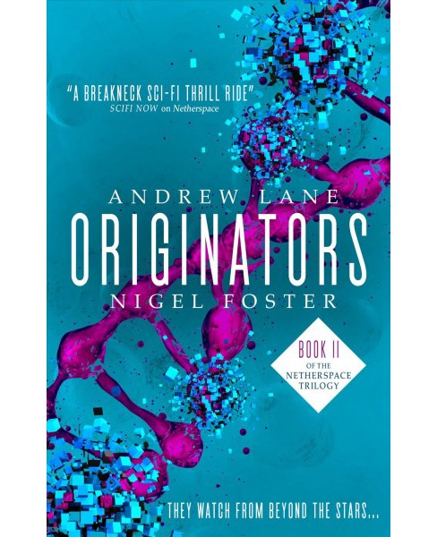 Originators -  (Netherspace) by Andrew Lane & Nigel Foster (Paperback) - image 1 of 1