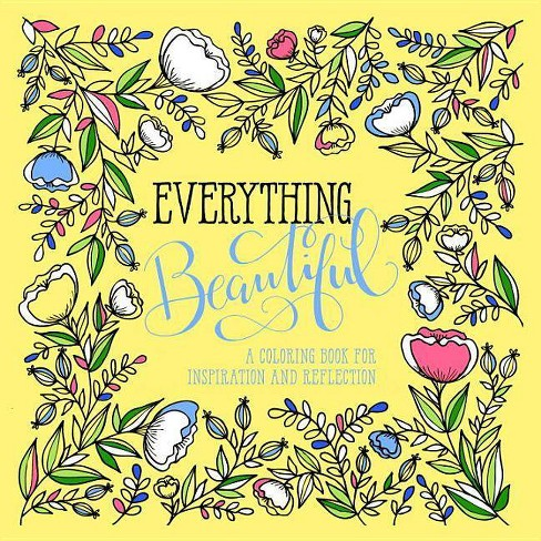 Everything Beautiful: An Adult Coloring Book for Reflection OCT16NRBS 10/04/2016 - image 1 of 1