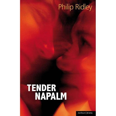 Tender Napalm - (Methuen Drama Modern Plays) by  Philip Ridley (Paperback) - image 1 of 1
