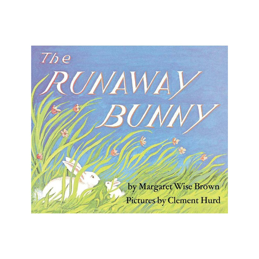The Runaway Bunny Subsequent By Margaret Wise Brown Board Book