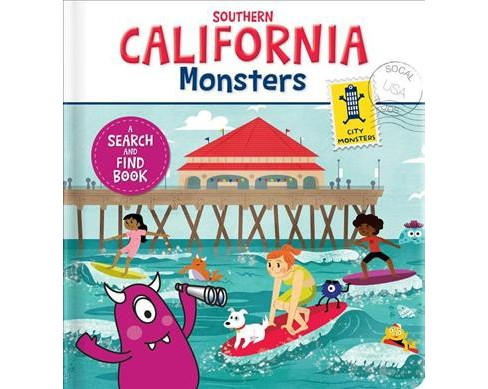 Southern California Monsters : A Search and Find Book -  by Anne Paradis (Hardcover) - image 1 of 1
