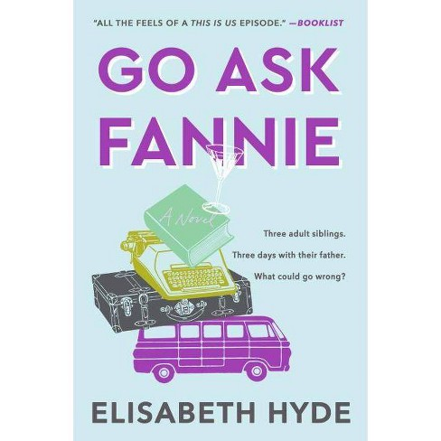 Go Ask Fannie - by  Elisabeth Hyde (Paperback) - image 1 of 1
