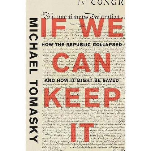 If We Can Keep It - by  Michael Tomasky (Hardcover) - image 1 of 1