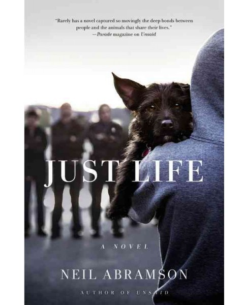 Just Life (Reprint) (Paperback) (Neil Abramson) - image 1 of 1
