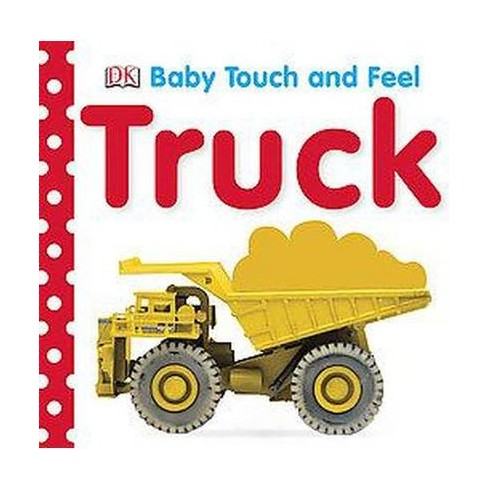 Trucks ( Baby Touch and Feel) (Board) by Dorling Kindersley Inc. - image 1 of 1