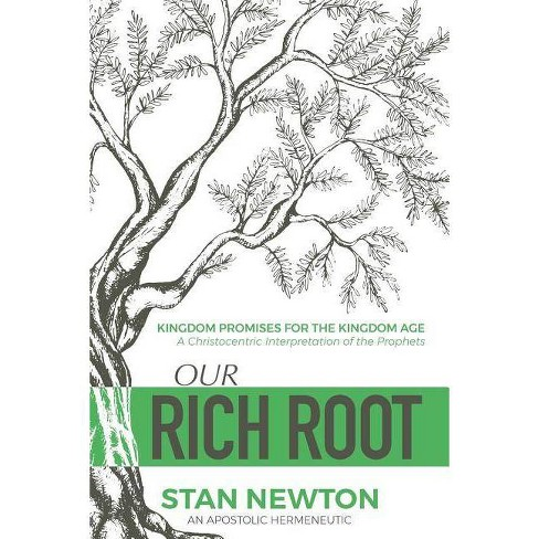 Our Rich Root - by  Stan Newton (Paperback) - image 1 of 1