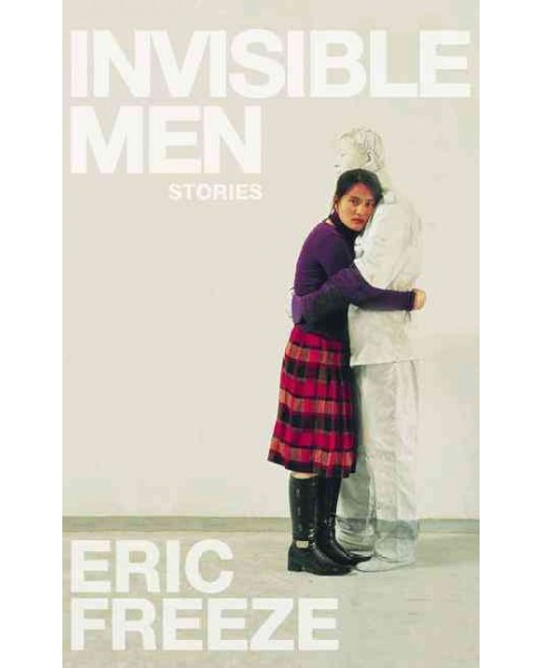 Invisible Men (Paperback) (Eric Freeze) - image 1 of 1