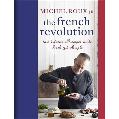 The French Revolution - by  Michel Roux Jr (Hardcover) - image 1 of 1