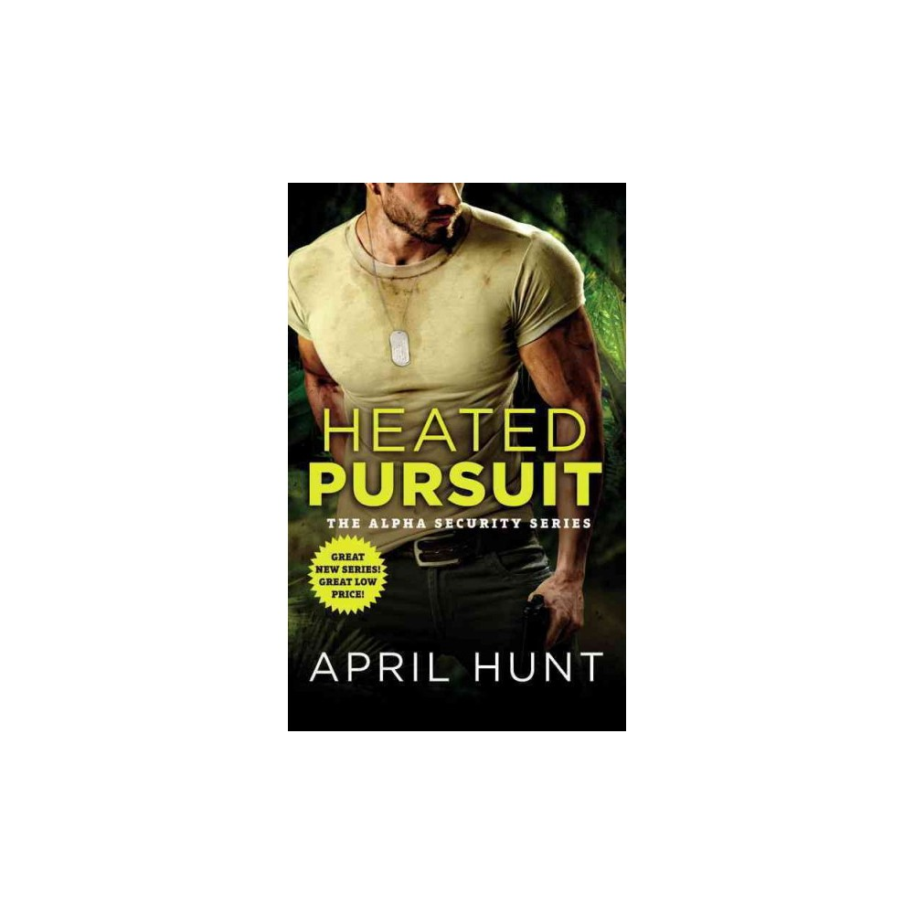 Heated Pursuit (Paperback) (April Hunt)