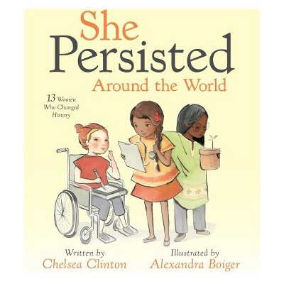She Persisted Around the World (Hardcover)(Chelsea Clinton)