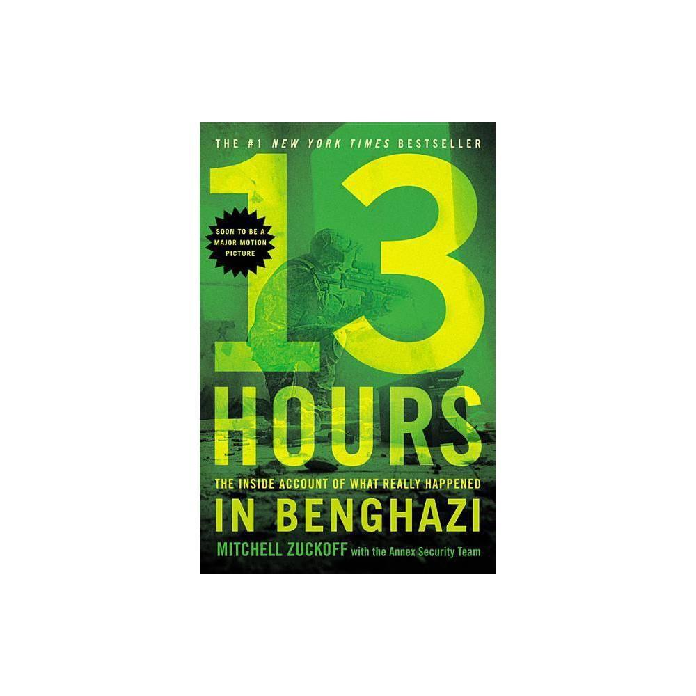 13 Hours By Mitchell Zuckoff Paperback