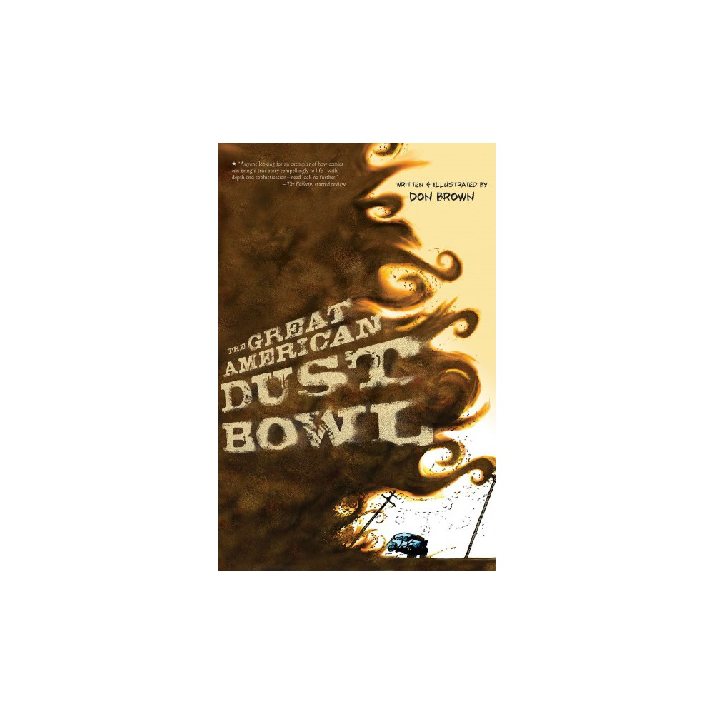Great American Dust Bowl (Reprint) (Paperback) (Don Brown)
