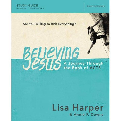 Believing Jesus Study Guide - by  Lisa Harper (Paperback) - image 1 of 1