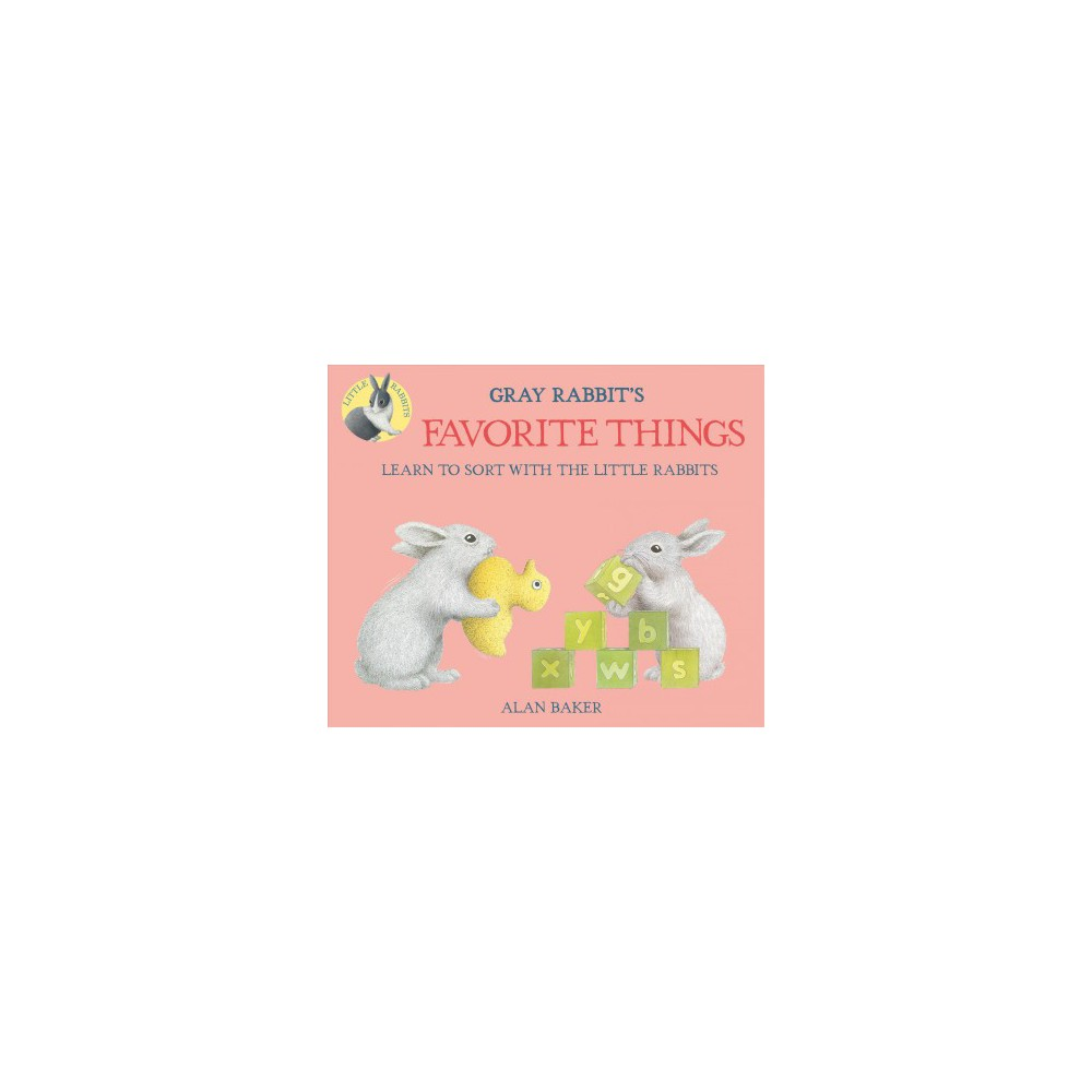 Gray Rabbit's Favorite Things (Hardcover) (Alan Baker)