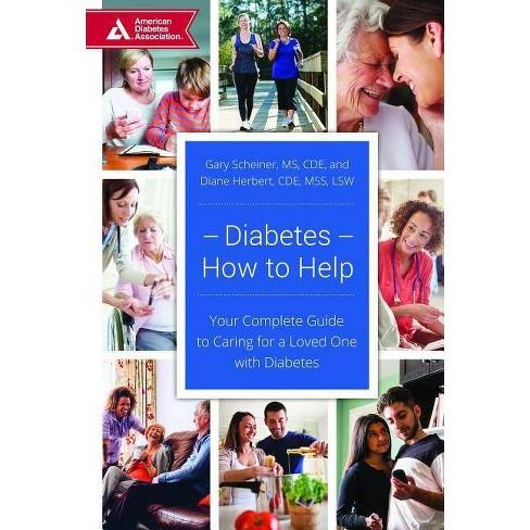 Diabetes--How to Help - by  Gary Scheiner & Diane Herbert (Paperback) - image 1 of 1