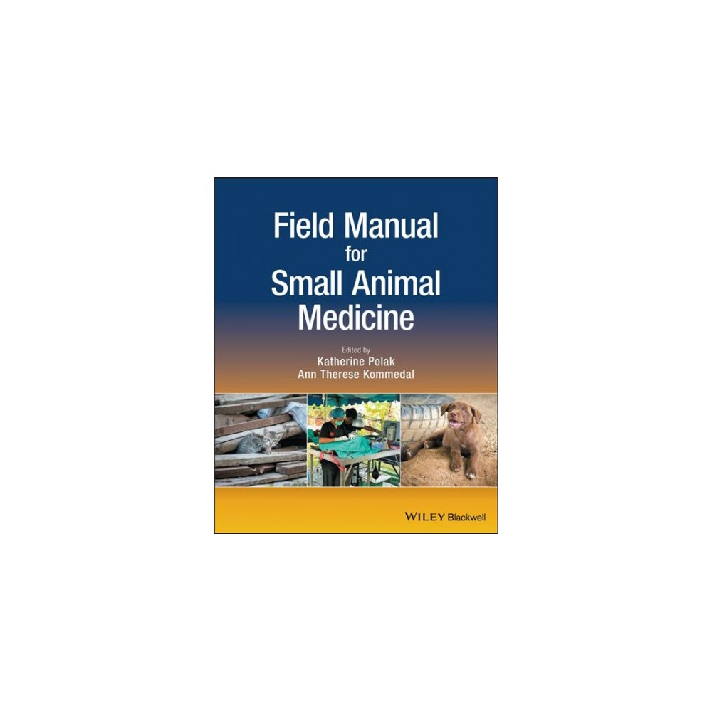 Field Manual for Small Animal Medicine - 1 (Paperback)