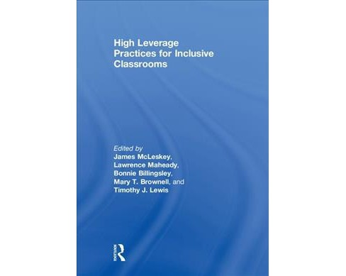 High Leverage Practices for Inclusive Classrooms -  (Hardcover) - image 1 of 1