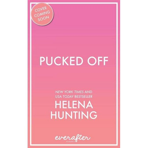 Pucked Off - by  Helena Hunting (Paperback) - image 1 of 1