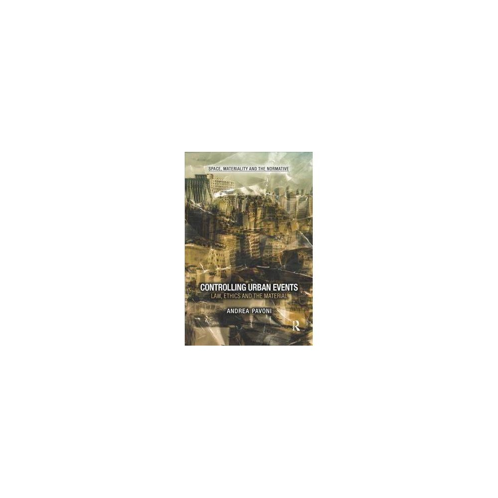 Controlling Urban Events - by Andrea Pavoni (Paperback)
