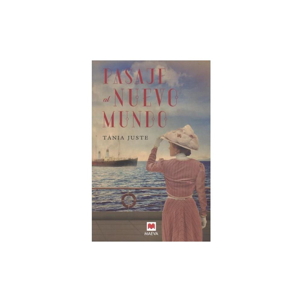 Pasaje al nuevo mundo/ Passage to the New World - by Tania Juste (Paperback)