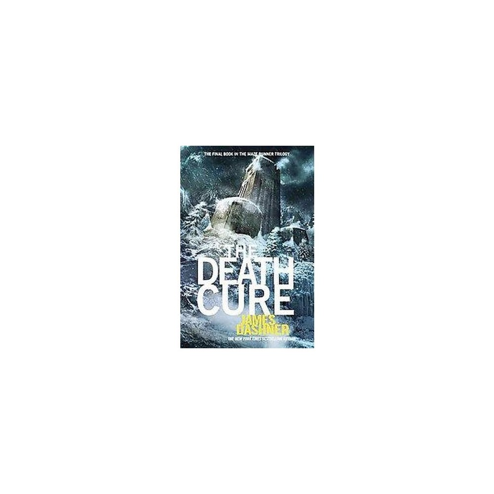 The Death Cure ( Maze Runner) (Hardcover) by James Dashner