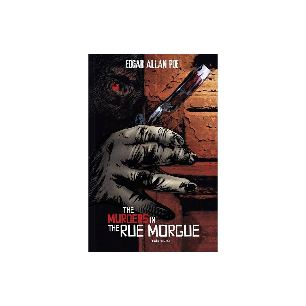 The Murders In The Rue Morgue Edgar Allan Poe Graphic Novels By Carl Bowen Paperback