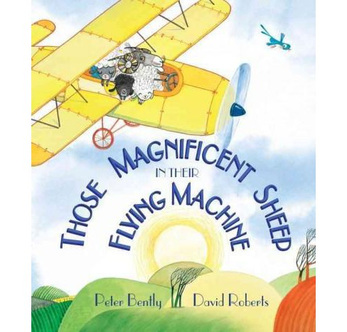 Those Magnificent Sheep in Their Flying Machine (Hardcover) (Peter Bently) - image 1 of 1