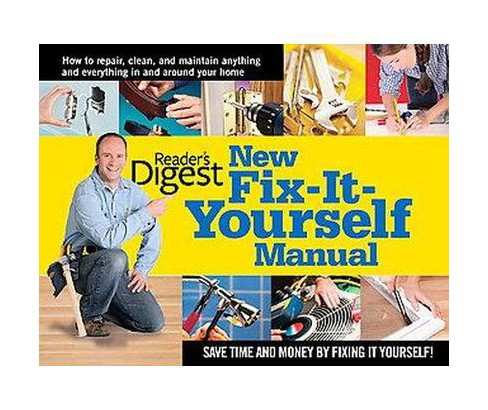 New Fix-It-Yourself Manual (Hardcover) (Reader's Digest) - image 1 of 1