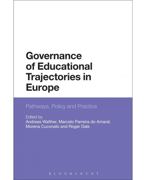 Governance of Educational Trajectories in Europe : Pathways, Policy and Practice (Reprint) (Paperback) - image 1 of 1