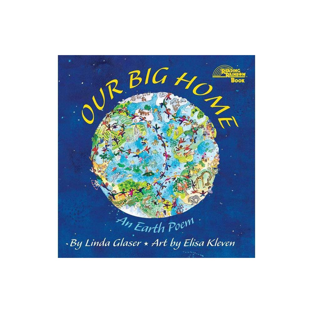 Our Big Home Reading Rainbow Books By Linda Glaser Paperback