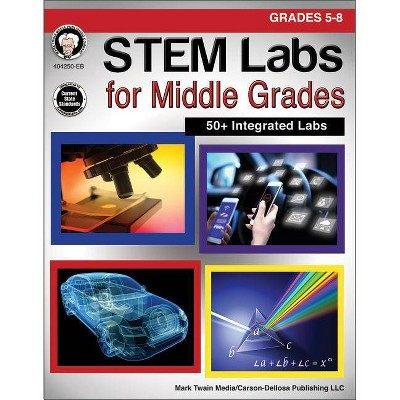 Stem Labs for Middle Grades, Grades 5 - 8 - by  Schyrlet Cameron & Carolyn Craig (Paperback)