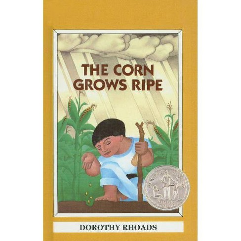 The Corn Grows Ripe - by  Dorothy Rhoads (Hardcover) - image 1 of 1