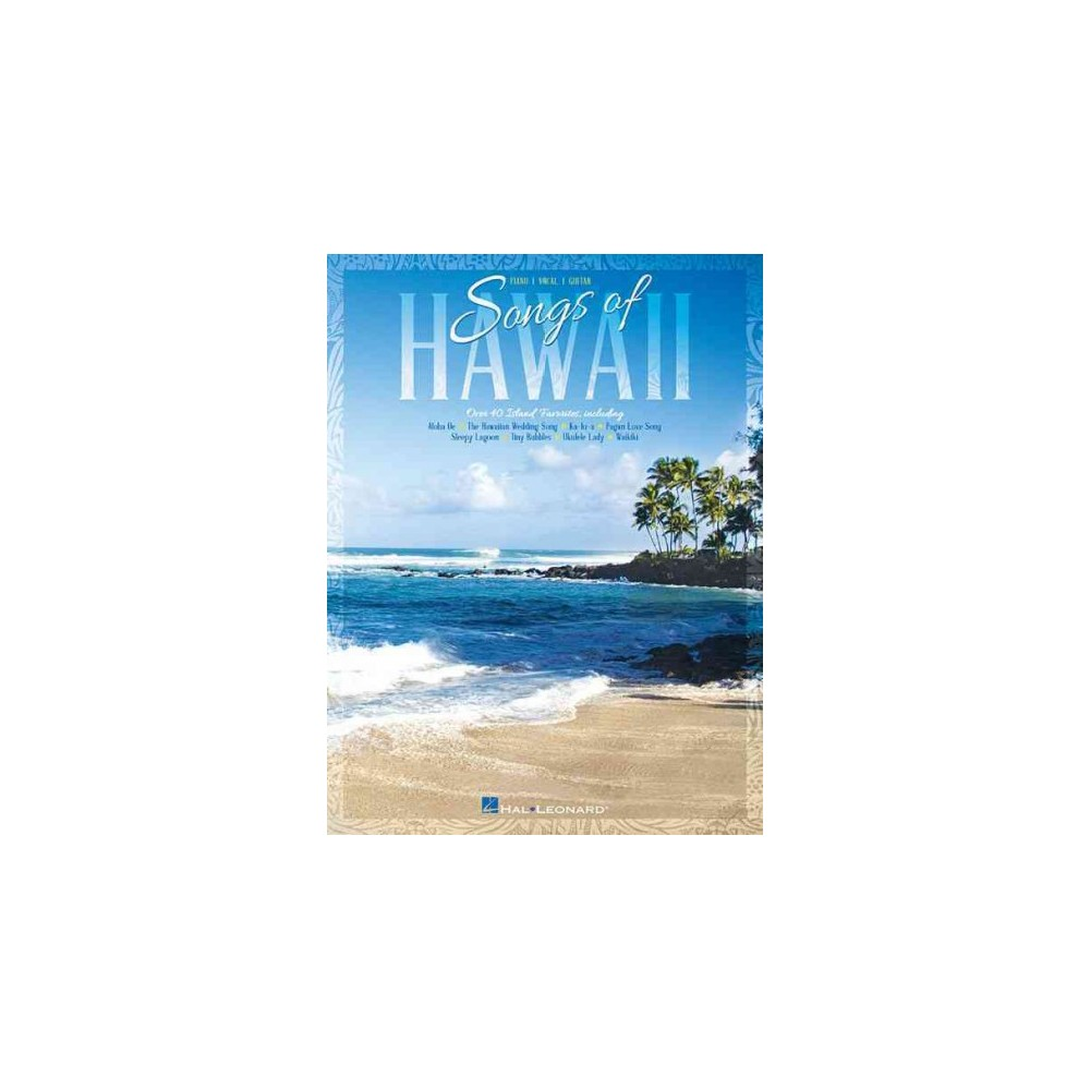 Songs of Hawaii : Piano / Vocal / Guitar (Paperback)
