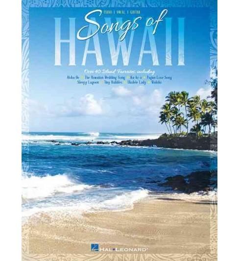 Songs of Hawaii : Piano / Vocal / Guitar (Paperback) - image 1 of 1