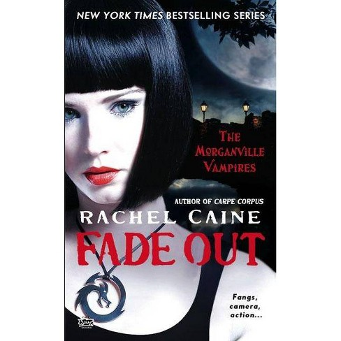 Fade Out - (Morganville Vampires) by  Rachel Caine (Paperback) - image 1 of 1