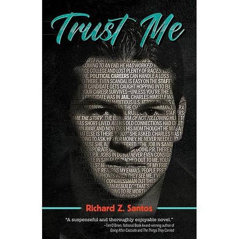 Trust Me - by  Richard Z Santos (Paperback) - image 1 of 1