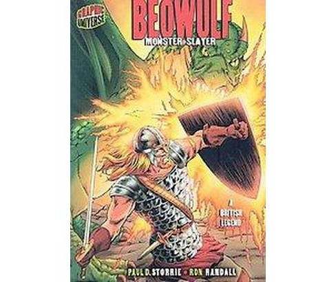Beowulf : Monster Slayer (A British Legend) (Paperback) (Paul D. Storrie) - image 1 of 1