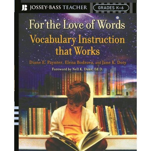 For the Love of Words - (Jossey-Bass Teacher) by  Diane E Paynter & Elena Bodrova & Jane K Doty - image 1 of 1