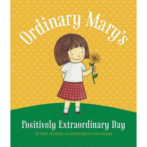 Ordinary Mary's Positively Extraordinary - by  Emily Pearson (Hardcover) - image 1 of 1