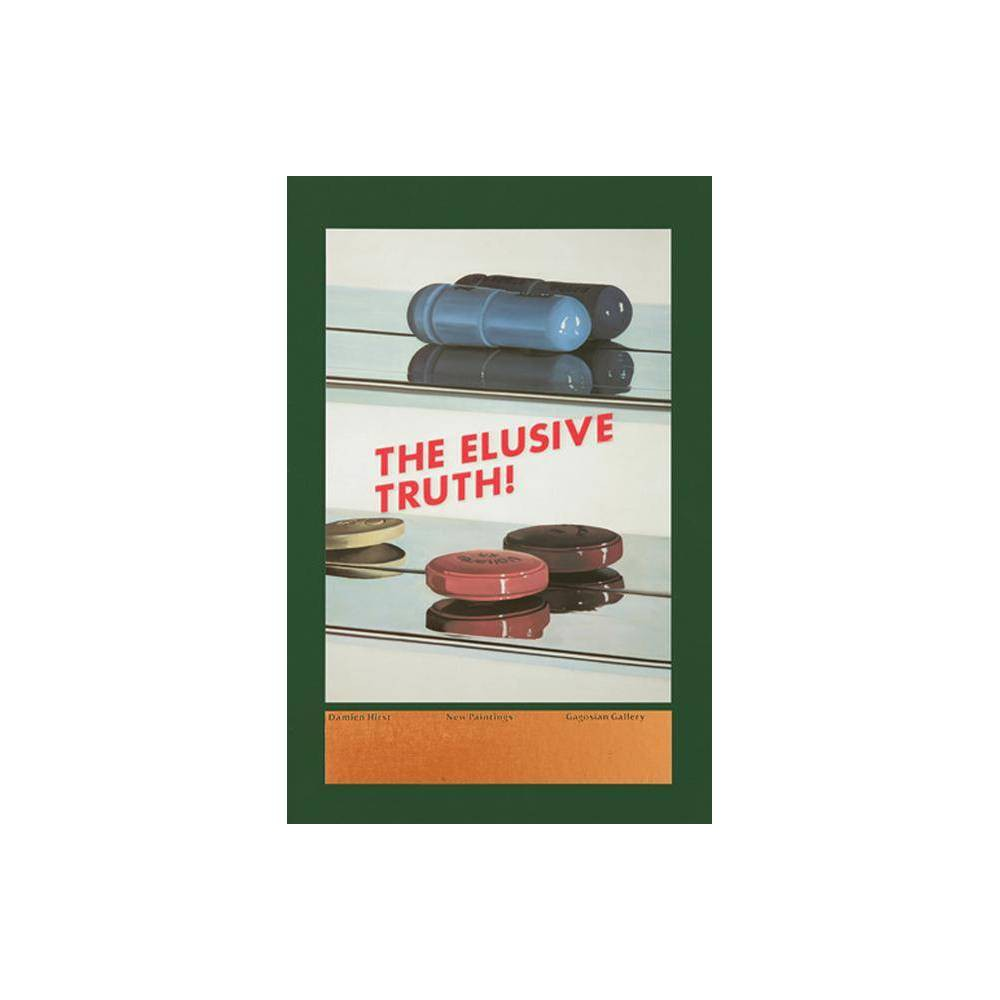 Damien Hirst: The Elusive Truth - (Hardcover)